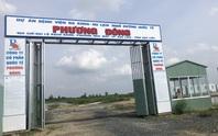 Bạc Liêu thu hồi dự án 4.500 tỉ đồng của chủ tịch HĐQT nổ