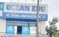 Phát hiện Trung tâm ngoại ngữ quốc tế hoạt động… chui
