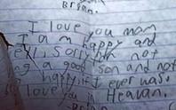Cảm động bức thư tuyệt mệnh của bé Brian