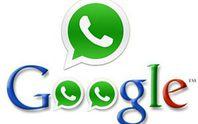 Google sẵn sàng trả hơn 19 tỉ USD để mua WhatsApp