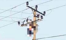 Sau tiếng nổ lớn, tá hỏa thấy người đàn ông chết treo lủng lẳng trên đường điện 35 KV