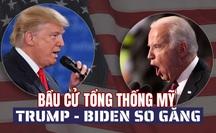 """[eMagazine] Bầu cử Tổng thống Mỹ: Hai ứng viên Trump, Biden vào """"trận so găng"""" đầu tiên"""