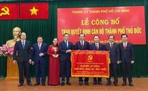 TP HCM: Ra mắt Đảng bộ, chính quyền TP Thủ Đức