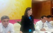 """Bộ trưởng Nguyễn Thị Kim Tiến: """"Tôi không nghĩ đến việc từ chức ngay"""""""