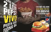 Thưởng thức Pepsi Vivo cùng KFC
