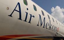 Hé lộ nguyên nhân Air Mekong gãy cánh