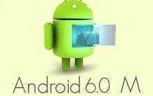 Nhiều thiết bị sẽ nâng cấp lên Android 6.0