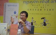 Nguyễn Nhật Ánh lần đầu kể chuyện tình