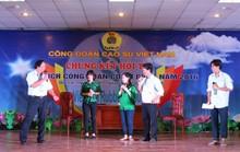 62 thí sinh thi chủ tịch Công đoàn giỏi
