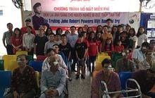 Trường John Robert Powers tài trợ mổ mắt cho 200 bệnh nhân