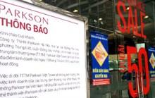 Parkson viết tiếp câu chuyện buồn tại Việt Nam