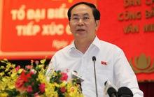 Chủ tịch nước: Không có vùng cấm trong phòng chống tham nhũng