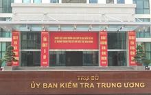 Ủy ban Kiểm tra TƯ yêu cầu kiểm điểm 2 Chủ tịch tỉnh