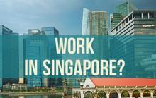 Cảnh giác thông tin tuyển lao động sang Singapore làm việc