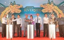 Khởi công dự án 5 sao Dragon Riverside City