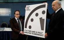 Đồng hồ tận thế báo nửa đêm diệt vong chỉ còn cách 2 phút