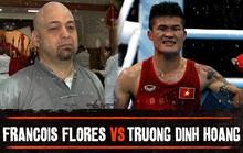 Flores và Trương Đình Hoàng sẽ đấu vào cuối tháng 12?