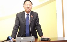 ĐB Lưu Bình Nhưỡng: Tôi nghiêm túc chấp hành và chờ ý kiến của Đảng đoàn QH