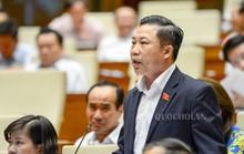 Đại biểu QH dùng quyền tranh luận với Bộ trưởng GTVT Nguyễn Văn Thể