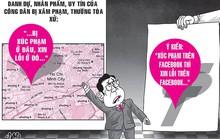 Nguyên đơn bất ngờ yêu cầu xin lỗi trên... Facebook!