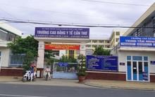 Đề nghị kỷ luật hiệu trưởng Trường CĐ Y tế Cần Thơ