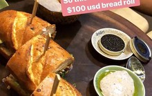 Bánh mì siêu đắt, hơn 2 triệu đồng/ổ ở TP HCM vẫn không sợ ế