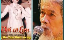 Đạo diễn NSND Huỳnh Nga không đồng ý đưa bolero vào Đời cô Lựu