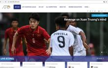 AFC viết: Xuân Trường từng muốn đấm thủ môn U23 Hàn Quốc