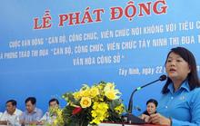 Tây Ninh: Cán bộ, công chức, viên chức nói không với tiêu cực