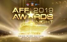 AFF AWARDS NIGHT 2019 chính thức được tổ chức tại Hà Nội