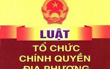 Tăng số lượng phó chủ tịch HĐND cấp tỉnh, cấp huyện chưa phù hợp