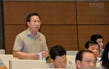ĐB Lưu Bình Nhưỡng: Cán bộ xấu xa lẩn khuất trong các cơ quan tạo ra quốc nạn tham nhũng