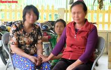 Nước mắt ngày trùng phùng của người phụ nữ sau 25 năm bị bán làm vợ chui ở Trung Quốc