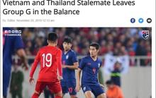 Báo chí Thái Lan tiếc nuối với trận hoà của đội tuyển trước Việt Nam