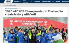 Thái Lan sẽ áp dụng công nghệ VAR tại VCK U23 châu Á 2020