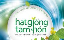 17 năm First News - Trí Việt gieo Hạt giống tâm hồn