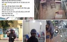 """Cô gái 21 tuổi tung tin """"người đàn ông bôi đen mặt"""" xuất hiện ở Cà Mau"""