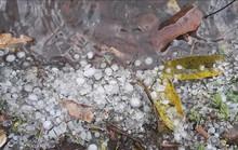 Mưa đá xuất hiện, gây nhiều thiệt hại