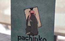 Pachinko: Thân phận lưu vong