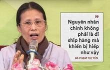 Mẹ của nữ sinh Điện Biên bị sát hại: Bà Yến phải xin lỗi vong linh cháu!