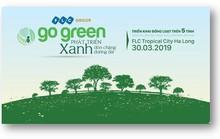 Tập đoàn FLC khởi động Go Green 2019