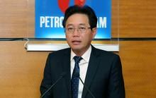 Tổng Giám đốc PVN Nguyễn Vũ Trường Sơn được chấp thuận cho thôi chức