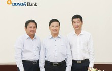 Thống đốc chỉ định ông Huỳnh Phương vào HĐQT Ngân hàng Đông Á