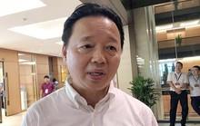 Bộ trưởng Trần Hồng Hà nói gì về cấp dưới bị tố nhận 12 tỉ đồng chạy dự án?