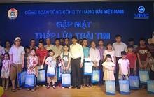 Công đoàn Hàng hải Việt Nam gặp mặt Thắp lửa trái tim
