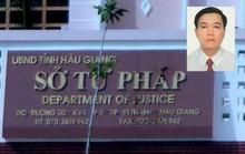 Nguyên Phó Giám đốc Sở Tư pháp không biết làm gì hơn 1 tháng nay