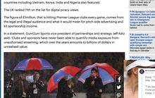 Người Việt xem lậu Ngoại hạng Anh đứng tốp 5 thế giới