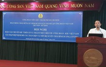 Gia nhập CPTPP, Công đoàn Việt Nam đứng trước nhiều thách thức