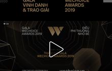 Trực tiếp WeChoice Awards 2019: Cách nắm bắt mọi khoảnh khắc bùng cháy