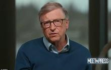 Tỉ phú Bill Gates nói về cách chữa bệnh Covid-19 cho Tổng thống Trump